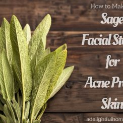 How To Make a Sage Facial Steam for Acne Prone Skin | ADelightfulHome.com