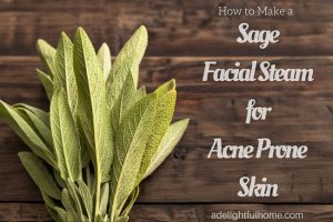 DIY Sage Facial Steam for Acne-Prone Skin
