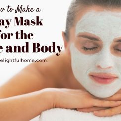How to Make a Full-Body Clay Mask | aDelightfulHome.com
