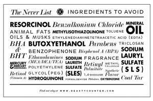 The Never List – Toxins to Avoid in Skin Care and Cosmetics
