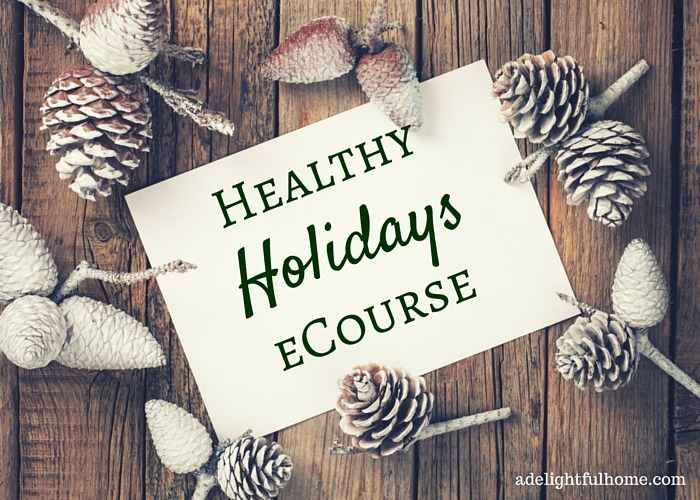 Join me for a Healthy Holiday Season! | aDelightfulHome.com