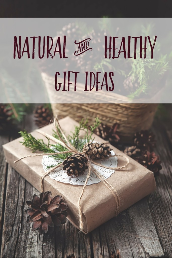 Natural & Healthy Gift Ideas