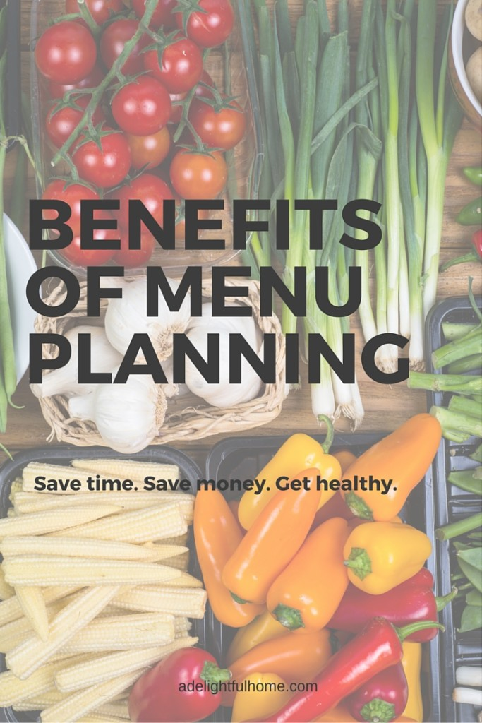 BENEFITS OF MENU PLANNING - ADELIGHTFULHOME.COM