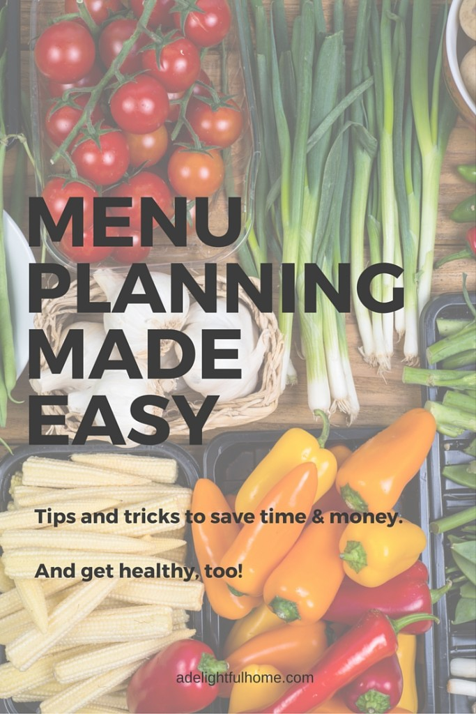 MENU PLANNING Tips and Tricks - ADELIGHTFULHOME.COM