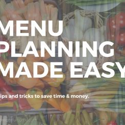 Menu Planning Made Easy | aDelightfulHome.com