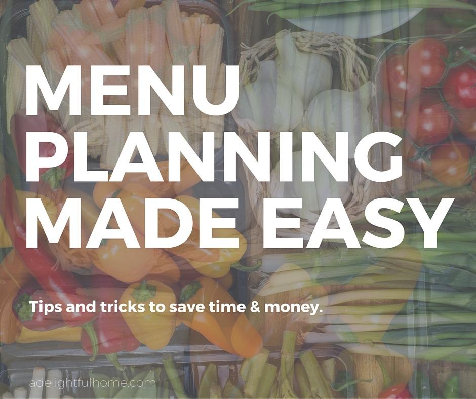 Menu Planning Made Easy | aDelightfulHome.com