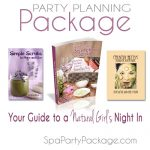 Want to Host Spa Party (the Easy Way)?
