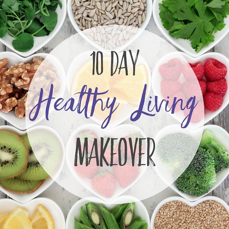 Healthy Living Makeover-2