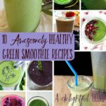 A Round-up of 10 Awesomely Healthy Green Smoothie Recipes