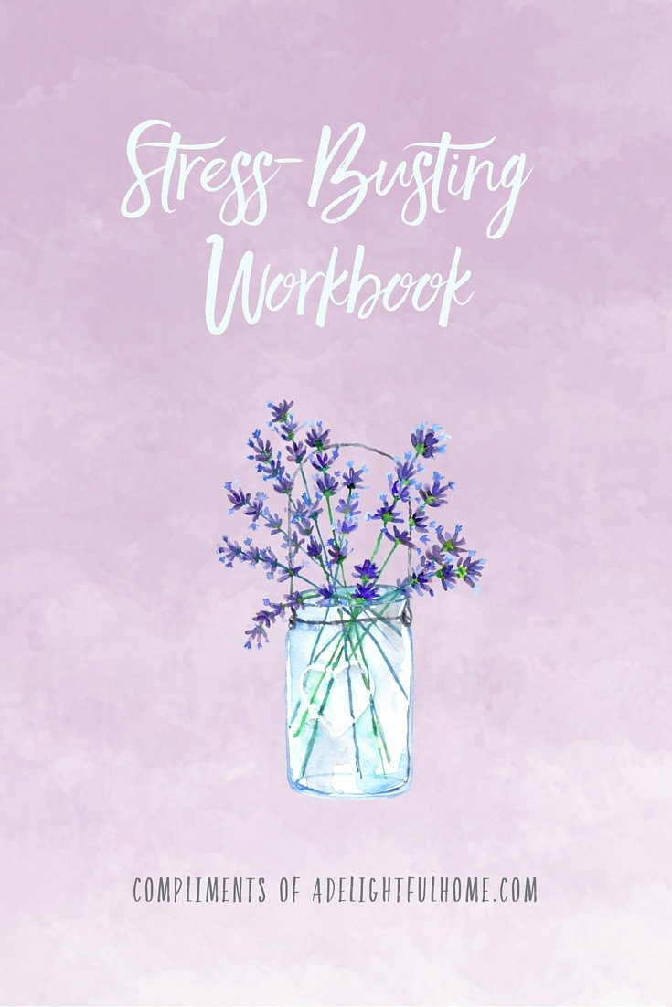 Stress Busting Tips & Tricks | aDelightfulHome.com