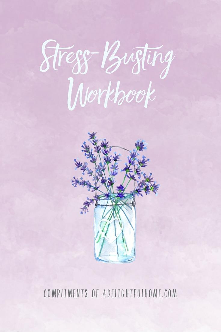 Stress Busting Tips & Tricks | aDelightfulHome.com