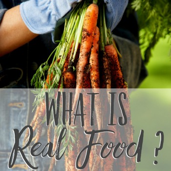 What is Real Food ?   aDelightfulHome.com
