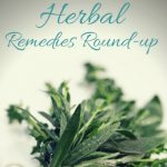 DIY Herbal Remedies Round Up