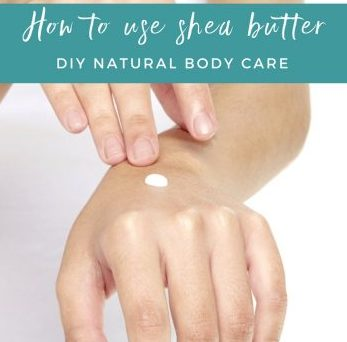 How to Use Shea Butter | DIY Natural Body Care | aDelightfulHome.com