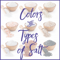 Do you know the different Colors & Types of Salt? | aDeligtfulHome.com