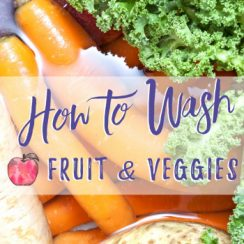 How to Wash Fruit and Veggies | A Delightful Home