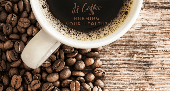 Is Coffee Harming Your Health