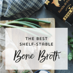 The Best Shelf-Stable Chicken Bone Broth {Kettle & Fire Review}