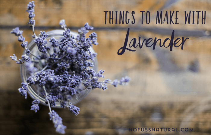 Things To Make With Dried Lavender And Lavender Essential Oil